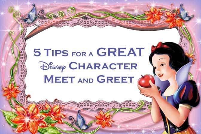 5 tips for a great Disney Character Meet and Greet