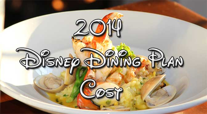 Disney Dining Plan 2014 cost and tips
