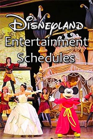 Disneyland Entertainment Schedules and Showtimes KennythePirate