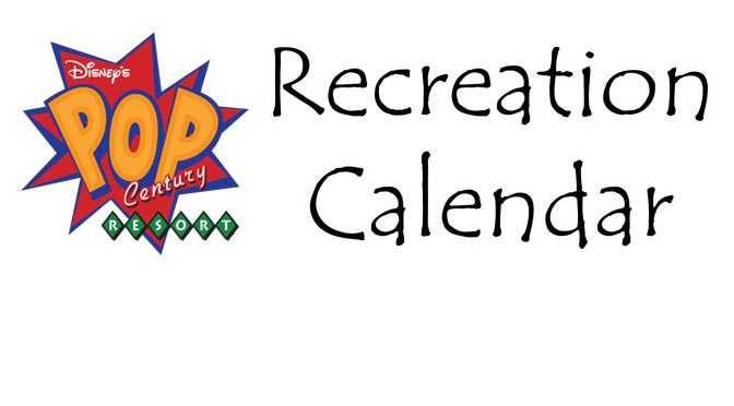 Pop Century Resort Recreation Activity Guide l kennythepirate.com