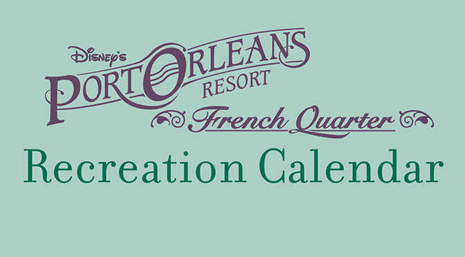 Port Orleans French Quarter Resort Recreation Activity Guide l kennythepirate.com