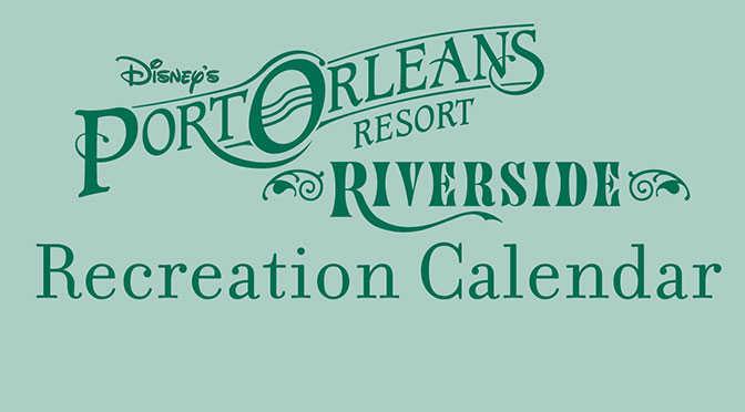 Port Orleans Riverside Resort Recreation Activity Guide l kennythepirate.com