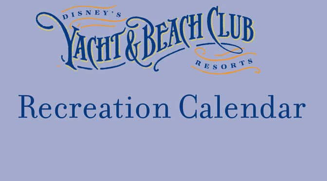 Yacht and Beach Club Resort Recreation Activity Guide l kennythepirate.com