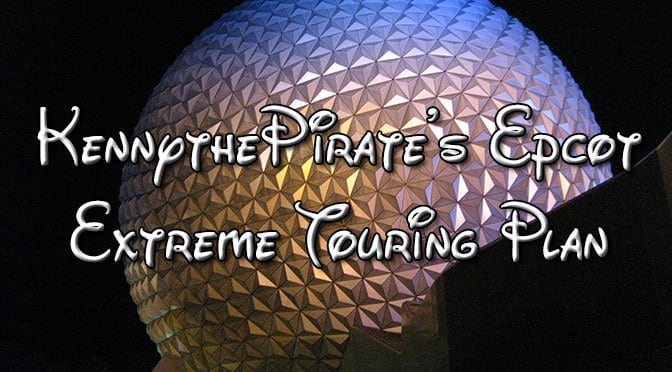 Epcot Touring Plan KennythePirate, EasyWDW cheat sheet, Disney World touringplans