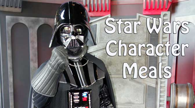 Star Wars Weekends Character Meals and Feel the Force Premium Package