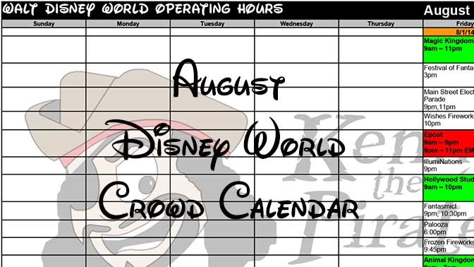 August 2016 Disney World Crowd Calendar Park Hours Entertainment with Fastpass and Dining Booking Dates KennythePirate