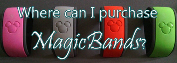Where can I purchase MagicBands in Walt Disney World