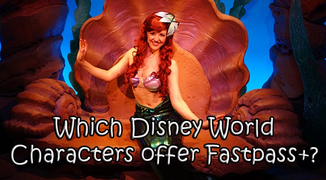 Which Disney World characters offer Fastpass+?