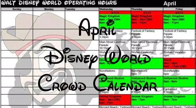 April Disney World Crowd Calendar, Park Hours, Entertainment, Fastpass and Dining Booking Dates KennythePirate