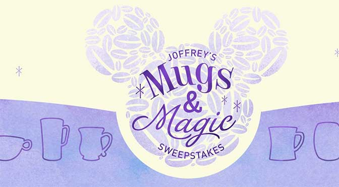 joffreys mugs and magic disney world sweepstakes