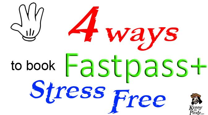 4 ways to book fastpass+ stress free l kennythepirate.com