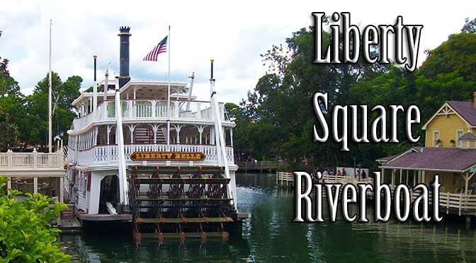 Liberty Square Riverboat Walt Disney World Magic Kingdom