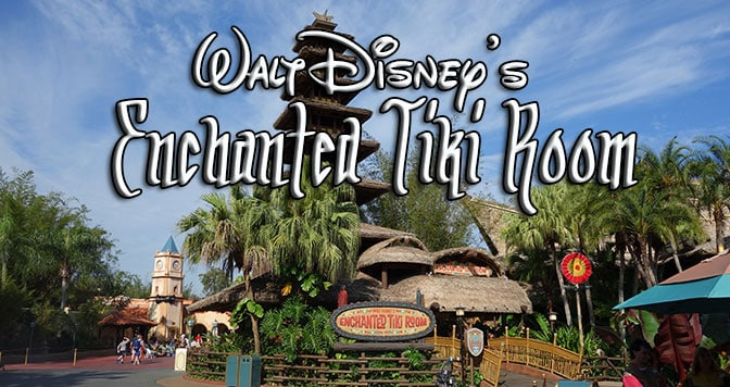 enchanted tiki room walt disney world magic kingdom adventureland
