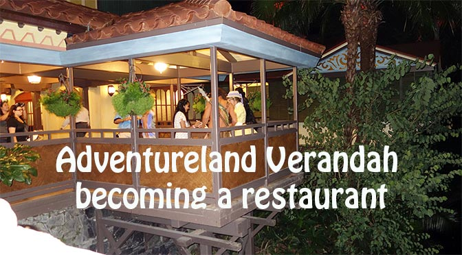 Adventureland Verandah Restaurant coming to the Magic Kingdom in Walt Disney World