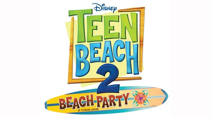 Teen Beach Party returns to Typhoon Lagoon at Walt Disney World this summer l kennythepirate.com