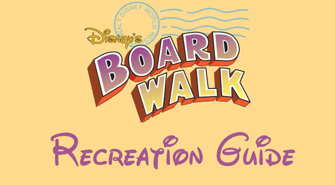 Boardwalk Resort Recreation Activity Guide