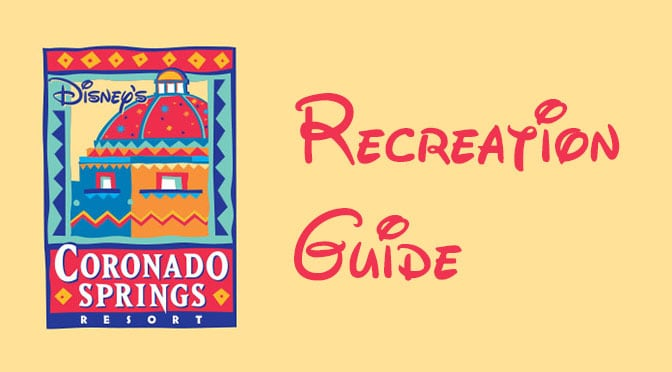 Coronado Springs Resort Recreation Activity Guide