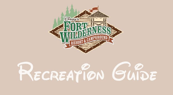 Disney's Fort Wilderness Resort and Campground Guide