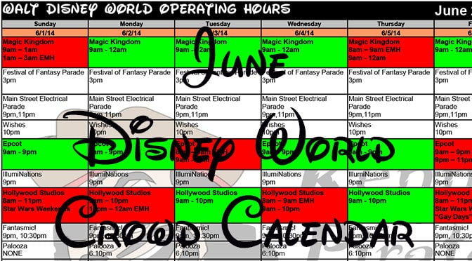 June Disney World Crowd Calendar Park Hours Fastpass and Dining Booking Dates KennythePirate