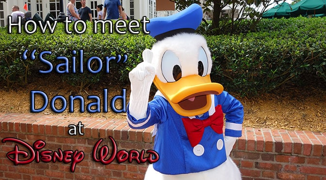 How to meet Sailor Donald Duck at Waltt Disney World