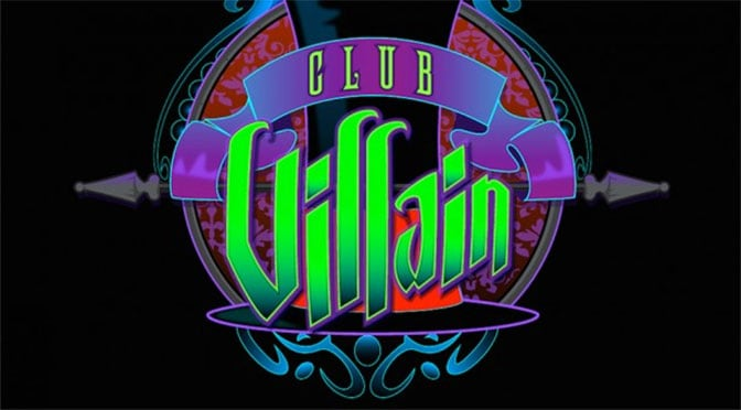 Club Villain dates extended!