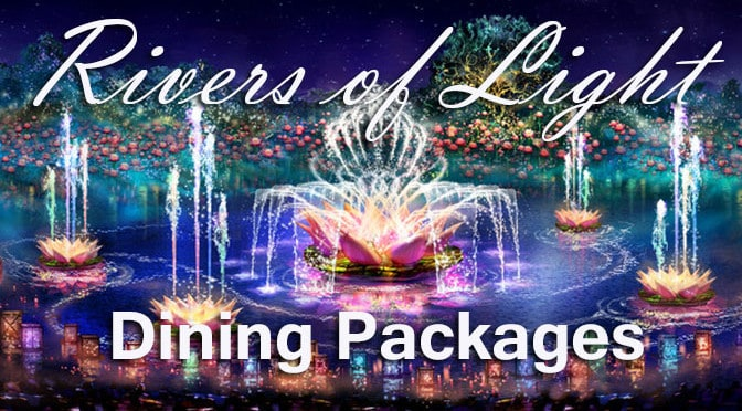 Rivers of Light Dining Packages now available