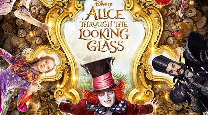Disney's Alice Through the Looking Glass preview coming to Disney Parks