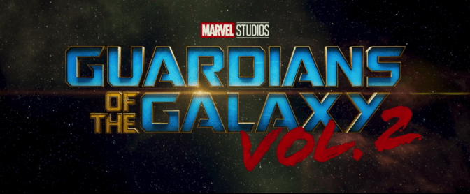 "New ""Guardians of the Galaxy Vol. 2"" Trailer Released"
