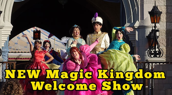 New Magic Kingdom Welcome Show