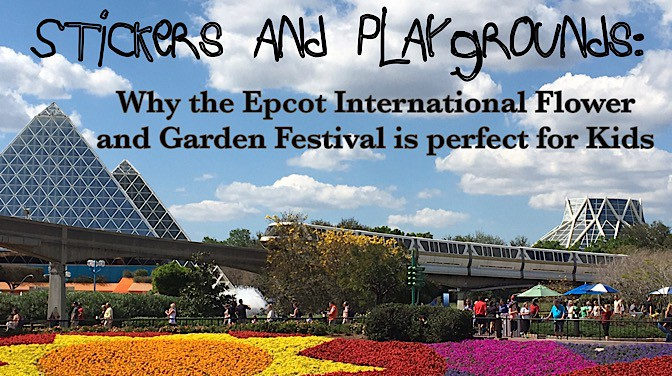 Why the Epcot International Flower and Garden Festival is perfect for kids
