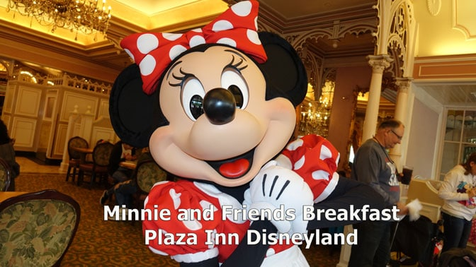 Minnie and Friends Breakfast in the Park at the Plaza Inn Disneyland