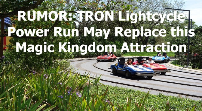 RUMOR: TRON Lightcycle Power Run May Replace This Magic Kingdom Attraction