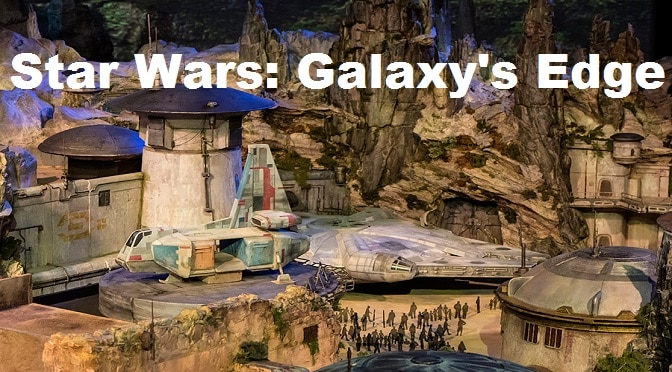 Disney Announces Star Wars: Galaxy's Edge to come in 2019