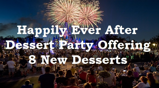 Happily Ever After Dessert Party Offering 8 New Desserts