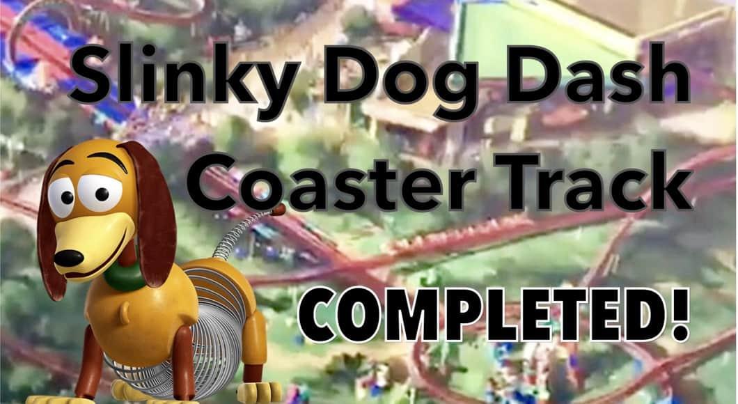 Slinky Dog Dash Coaster Track Completed!