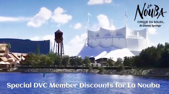 Special Disney Vacation Club Member Discounts for La Nouba