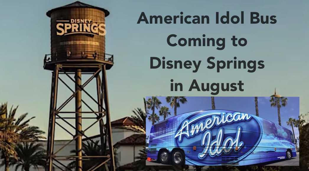 American Idol Bus Coming to Disney Springs in August