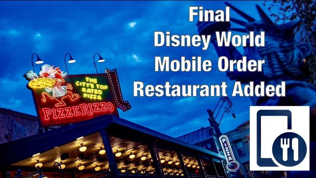 Final Disney World Mobile Order Restaurant Added