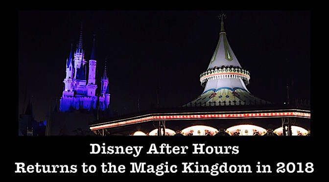 Disney After Hours Returns to the Magic Kingdom in 2018
