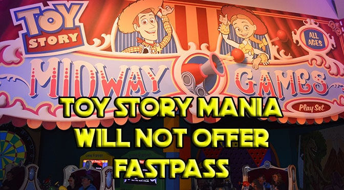 Toy Story Mania in Hollywood Studios will not offer Fastpass for a limited time