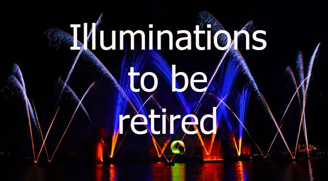 Epcot's Illuminations show to be retired