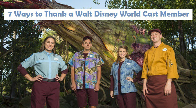 7 Ways to Thank a Walt Disney World Cast Member
