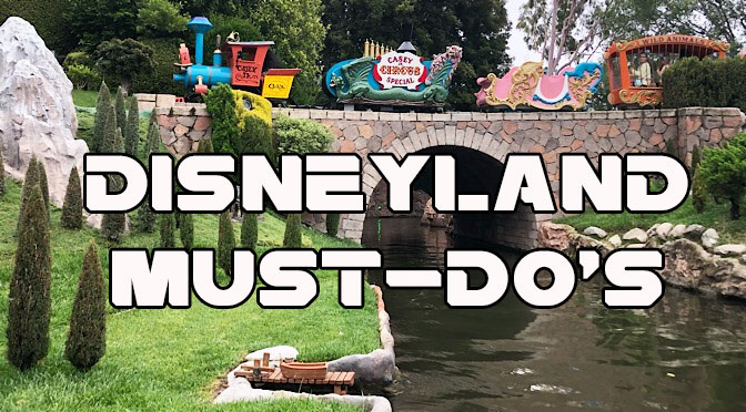 12 Disneyland Must-Do's for Disney World Regulars