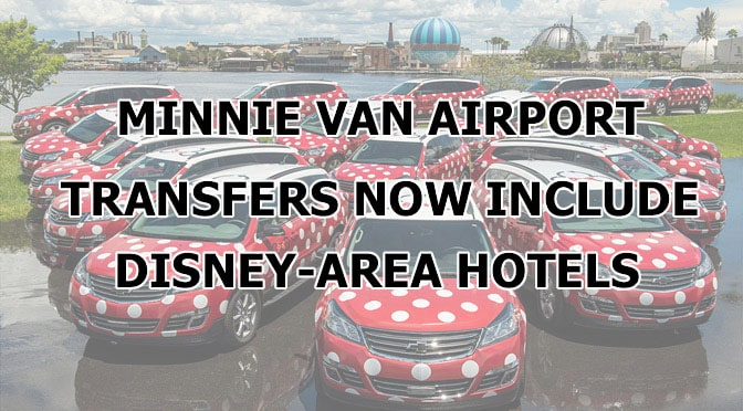 UPDATE: Minnie Van Airport Service Expanded to Include Additional Disney-Area Hotels