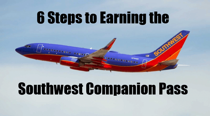 6 Steps to Earn a Southwest Airlines Companion Pass