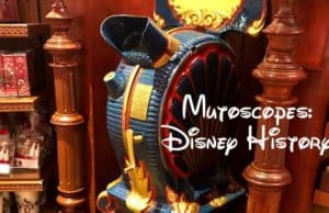 Mutoscope: A View of Timeless Disney History