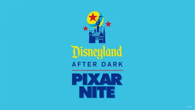 Your Guide to Disneyland After Dark: Pixar Nite!