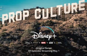 "Trailer Released for new Disney+ show ""Prop Culture"""