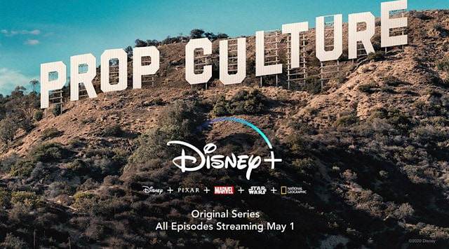 """Trailer Released for new Disney+ show """"Prop Culture"""""""