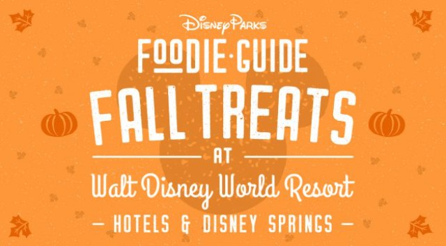 Check out the New Treats in the Fall Foodie Guide for Disney Springs and Hotels